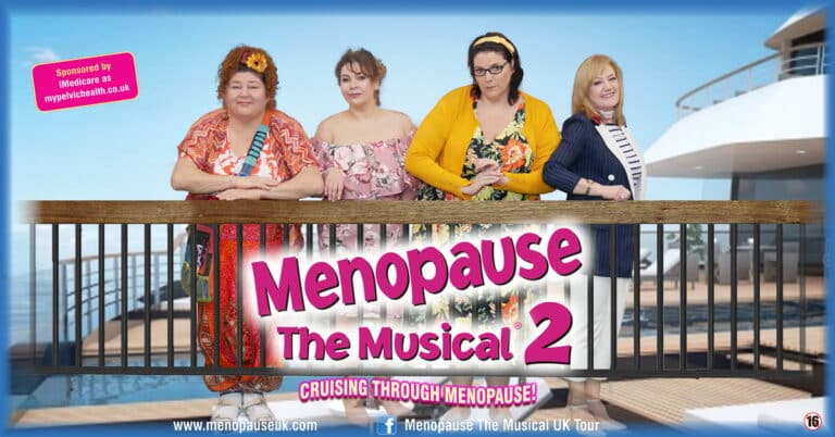 Menopause The Musical 2 sails into Blackburn this week – Lots more in the What's On Guide